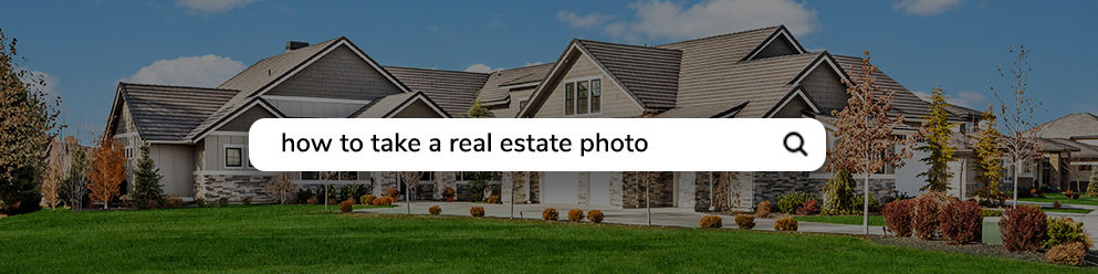 THE EVOLUTION OF REAL ESTATE PHOTOGRAPHY TIPS